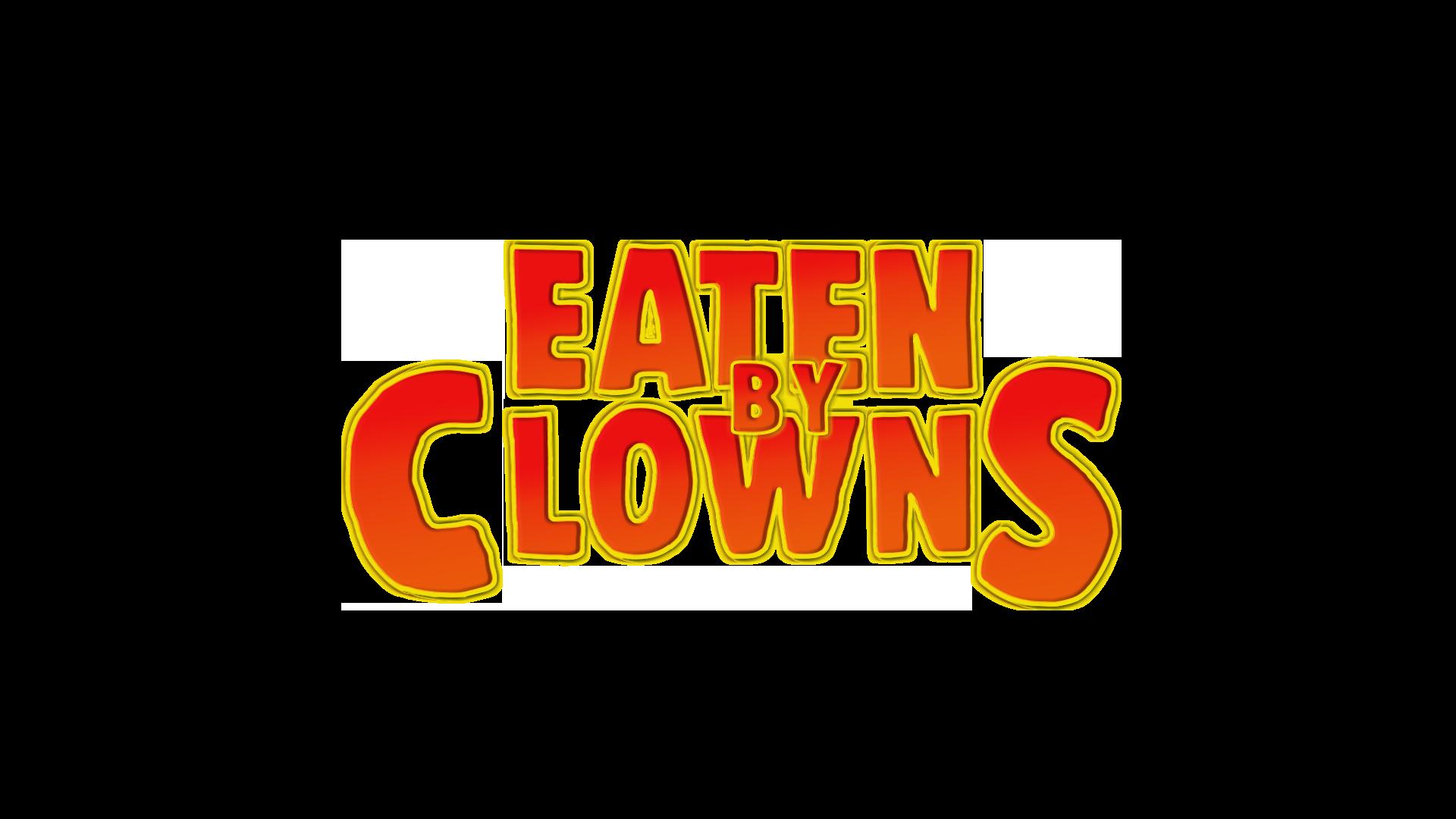 Eaten By Clowns